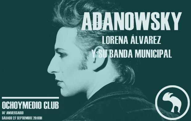 Adanowsky + Lorena Álvarez y su banda municipal
