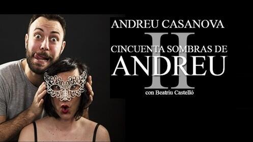 Entradas 50 sombras de Andreu 2 Madrid