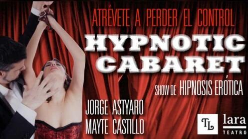 Entradas Hypnotic Cabaret Madrid