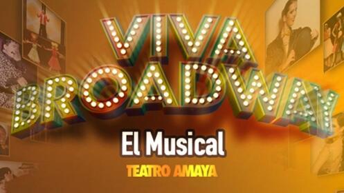 Entradas Viva Broadway, el musical (Madrid)