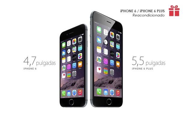 iPhone 6 / iPhone 6 Plus Reacondicionado