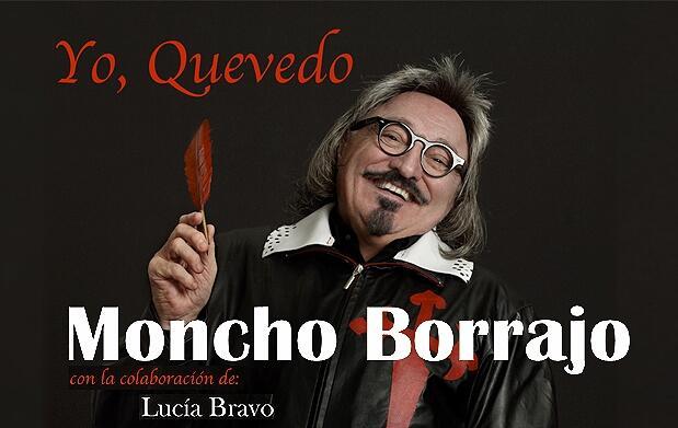 Moncho Borrajo en Yo, Quevedo