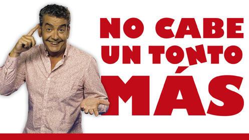 Entradas No cabe un tonto más Madrid