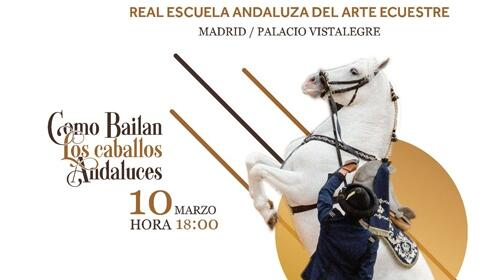 Entradas Como bailan los caballos andaluces (Madrid)
