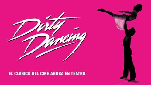 Entradas Dirty Dancing en Madrid
