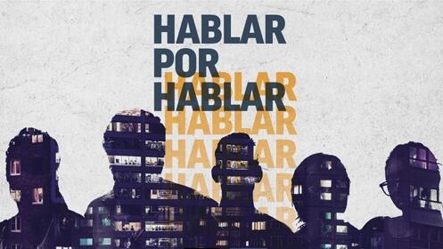 Entradas Hablar por Hablar en Madrid