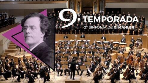 2º Sinfonía de Mahler en el Auditorio Nacional