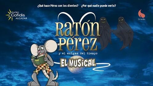 Entradas Ratón Pérez, El Musical (Madrid)