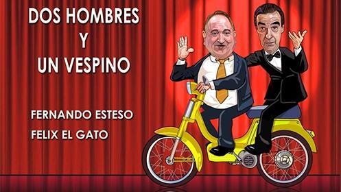 Dos hombres y un vespino - Fernando Esteso y Félix el Gato