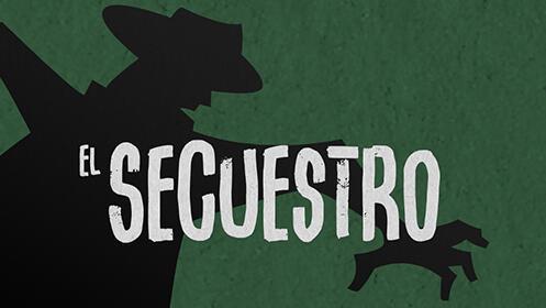 Juego de Escape Room El Secuestro