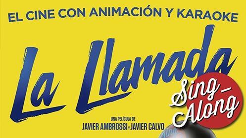 La Llamada, Sing Along