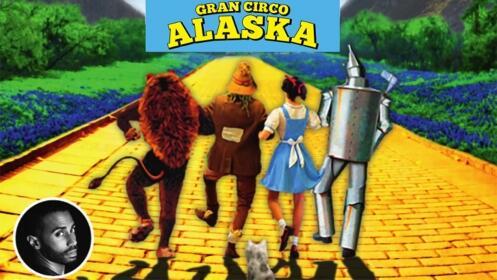 Espectáculo infantil El Mago de Oz - Gran Circo Alaska